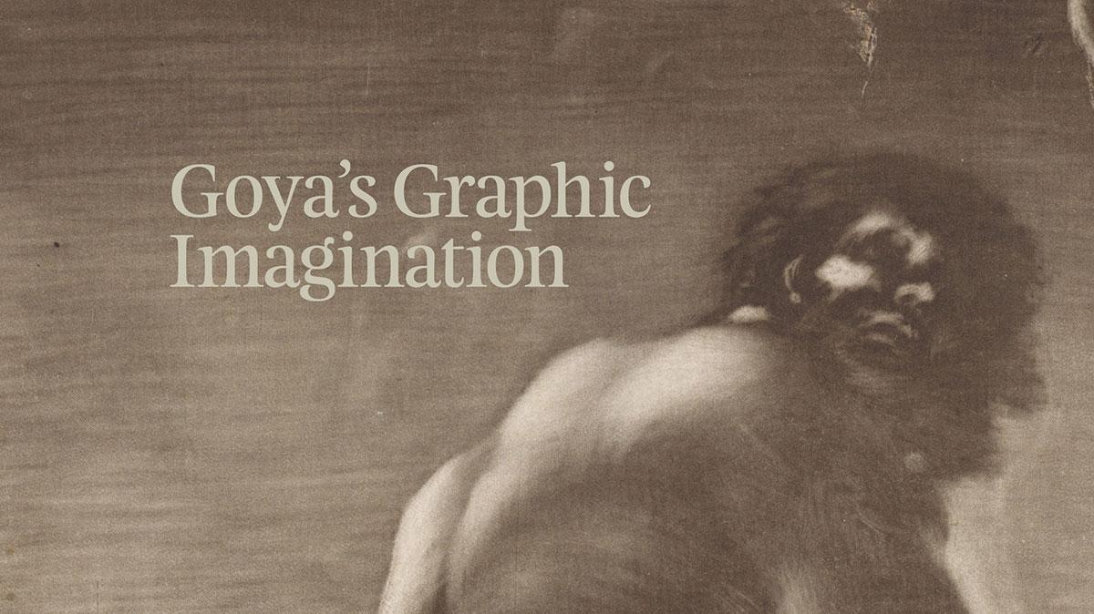 Goya's Graphic Imagination