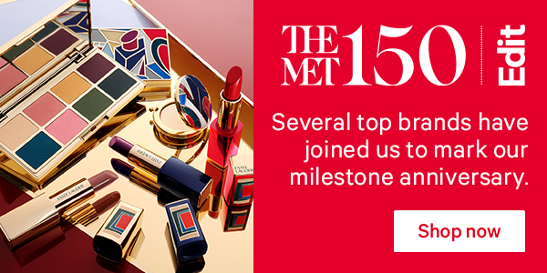 The Met 150 | Edit | Several top brands have joined us to mark our milestone anniversay. | Shop now