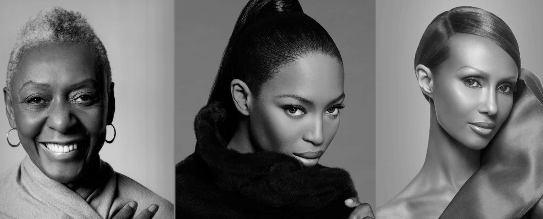 Images of fashion model and advocate Bethann Hardison; model, activist, and philanthropist Naomi Campbell; and model, author, and entrepreneur Iman.